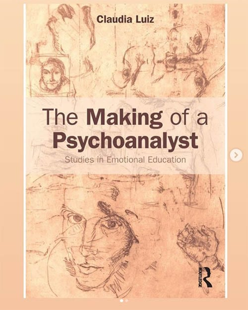 The Making of a Psychoanalyst: Studies in Emotional Education 1st Edition